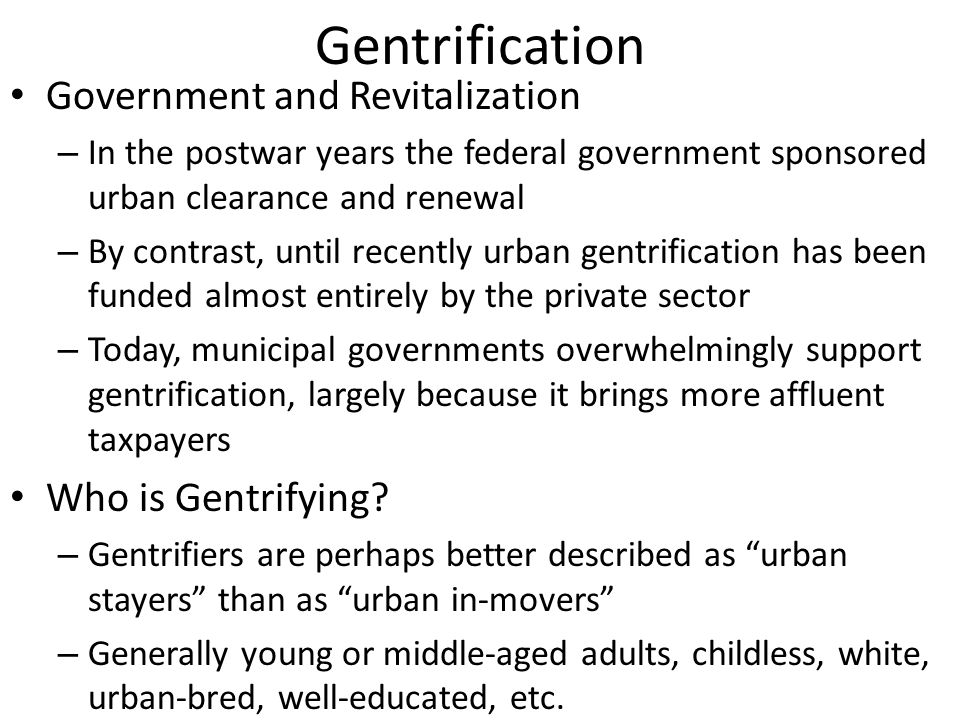 Gentrification Government and Revitalization Who is Gentrifying