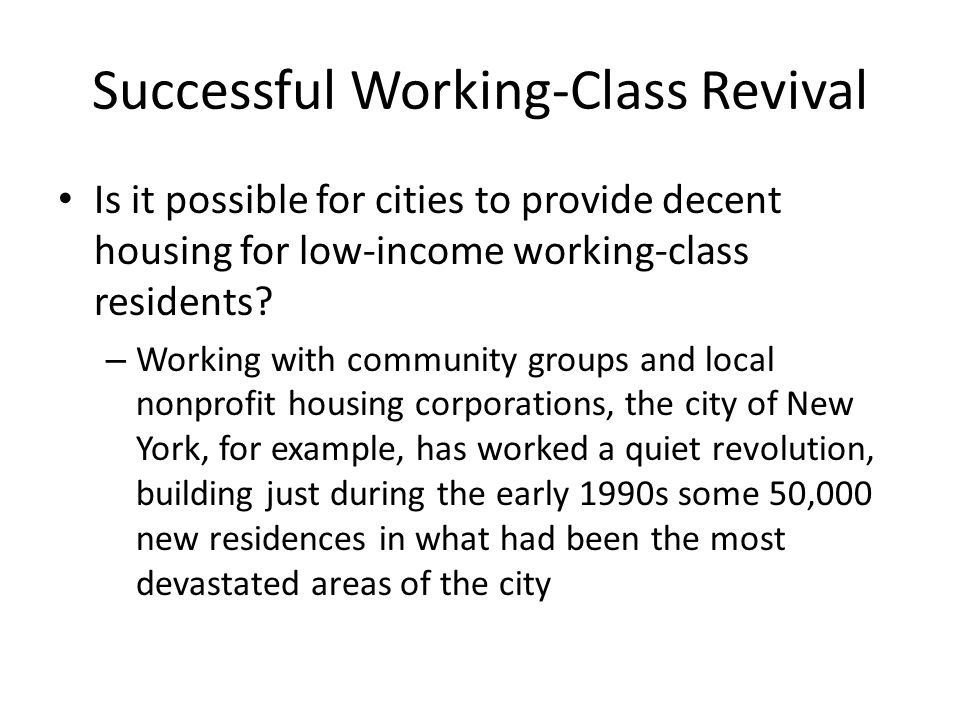 Successful Working-Class Revival