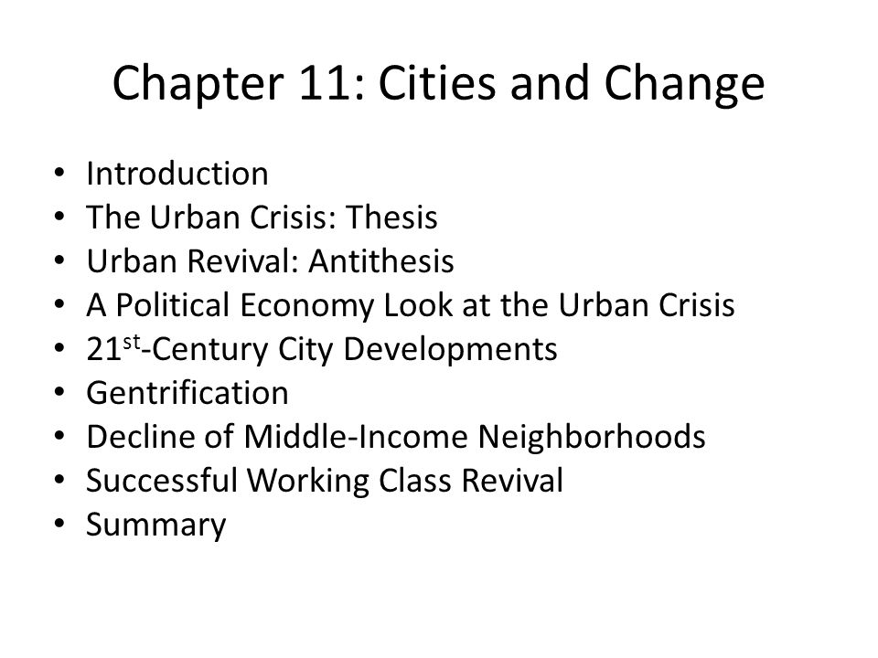 Chapter 11: Cities and Change