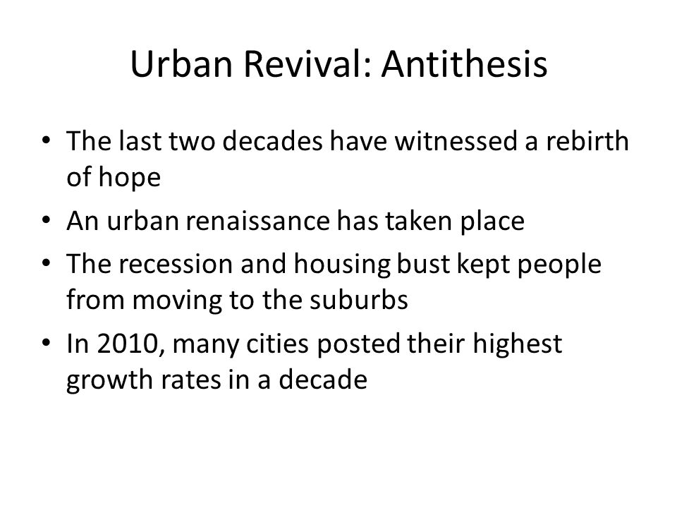 Urban Revival: Antithesis