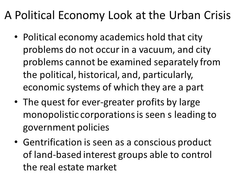 A Political Economy Look at the Urban Crisis