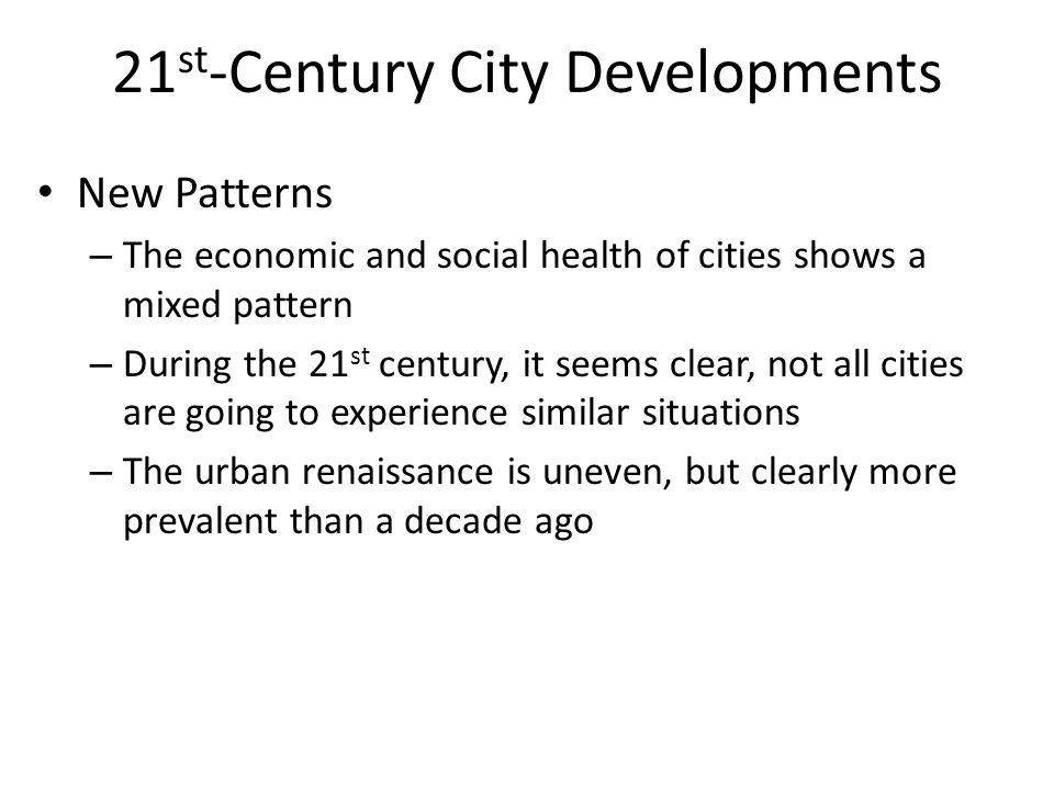21st-Century City Developments
