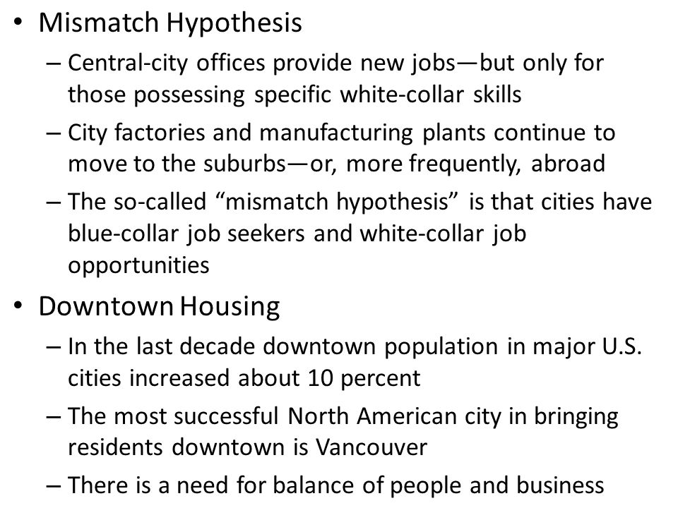 Mismatch Hypothesis Downtown Housing