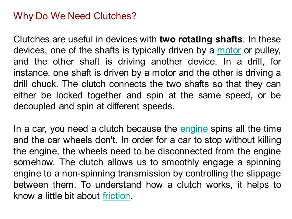 Why Do We Need Clutches