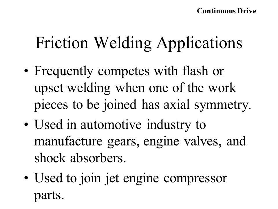 Friction Welding Applications
