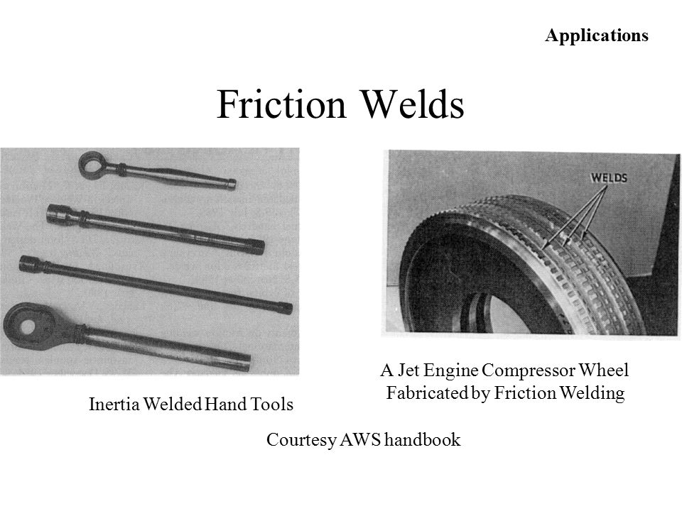 Friction Welds Applications A Jet Engine Compressor Wheel