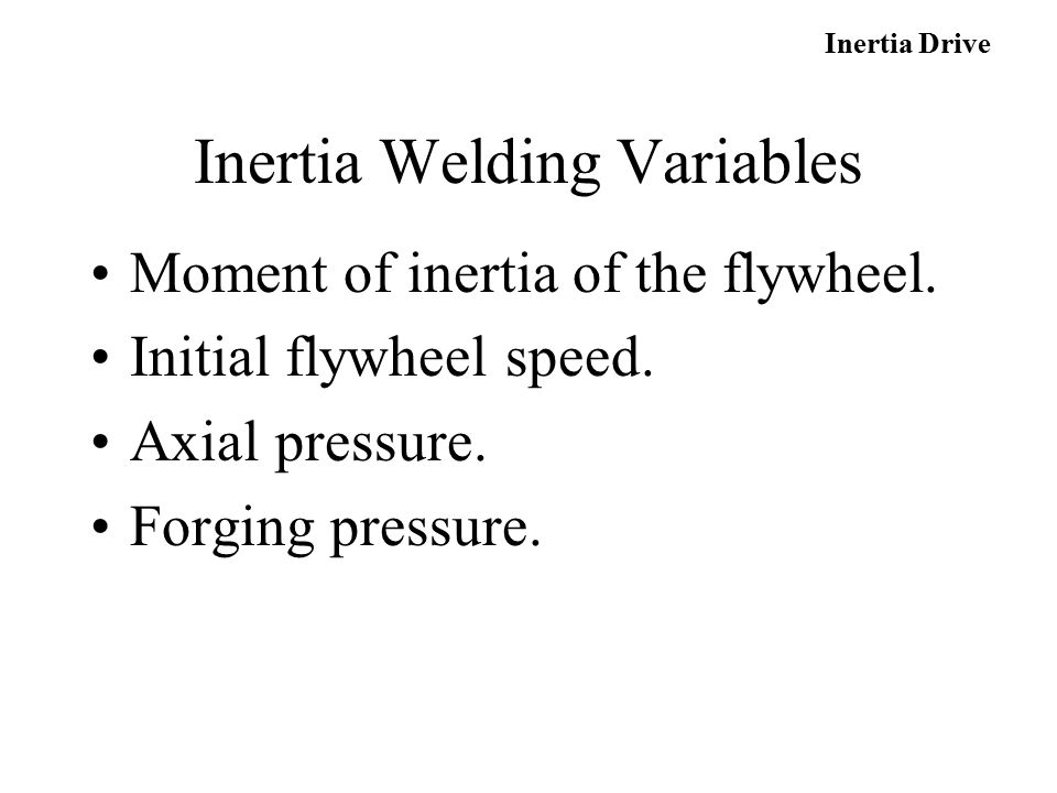 Inertia Welding Variables