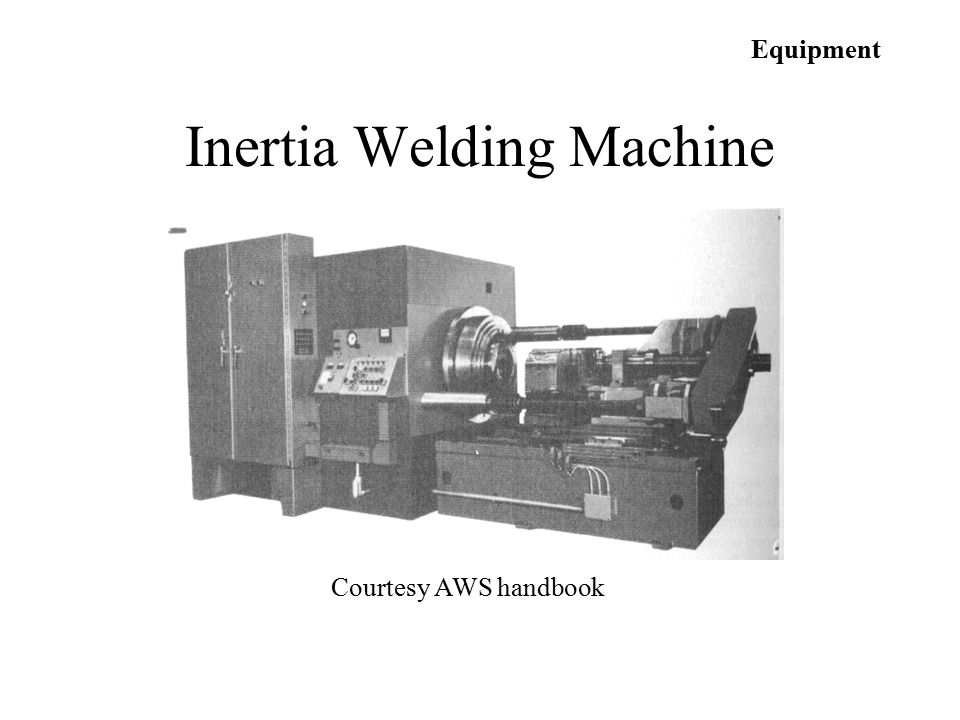 Inertia Welding Machine