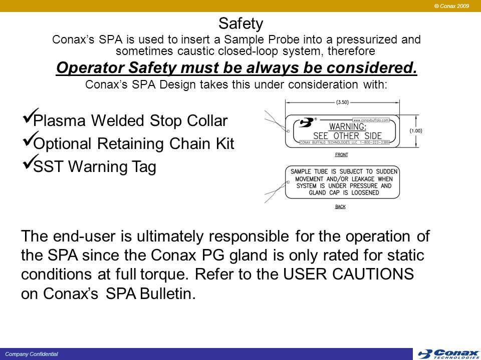 Operator Safety must be always be considered.