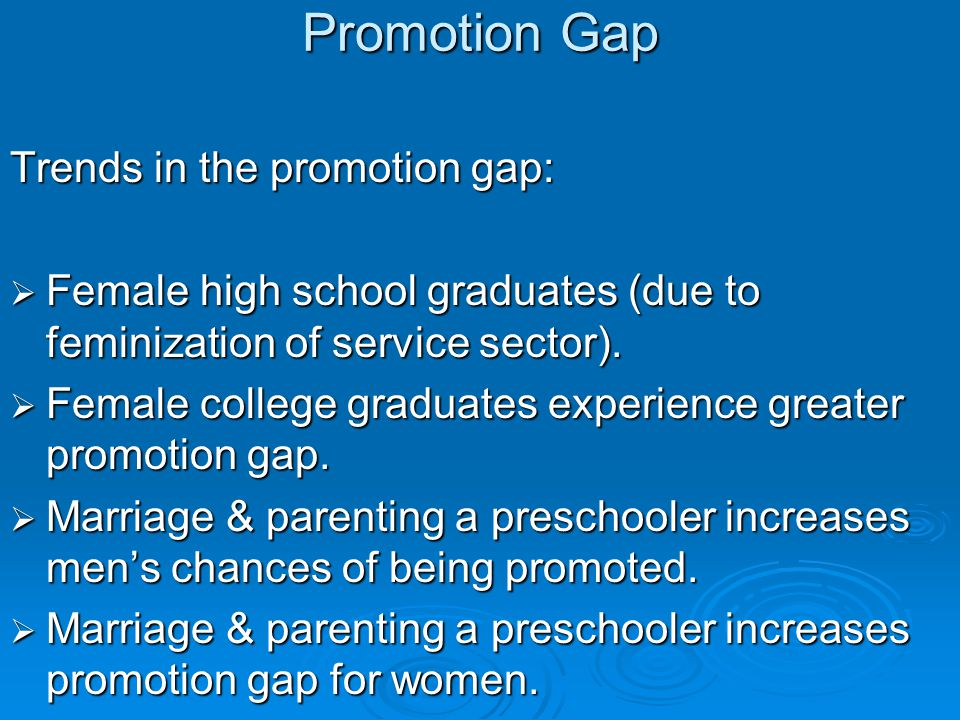 Promotion Gap Trends in the promotion gap: