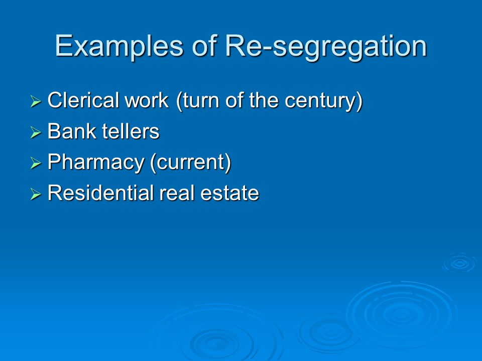 Examples of Re-segregation