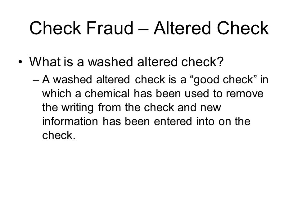 Check Fraud – Altered Check