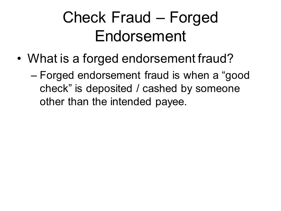 Check Fraud – Forged Endorsement