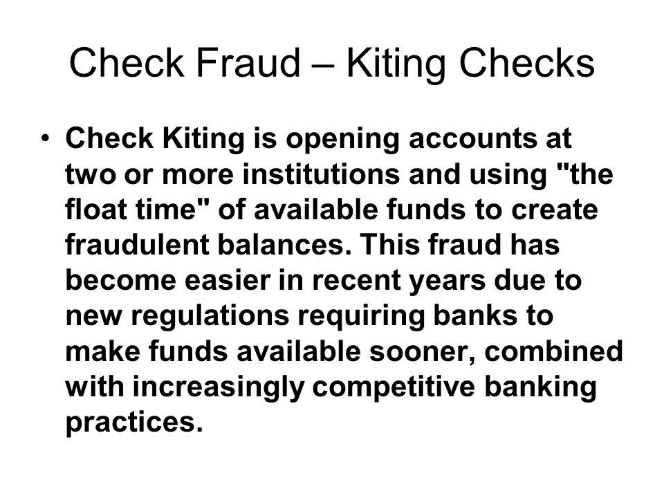 Check Fraud – Kiting Checks