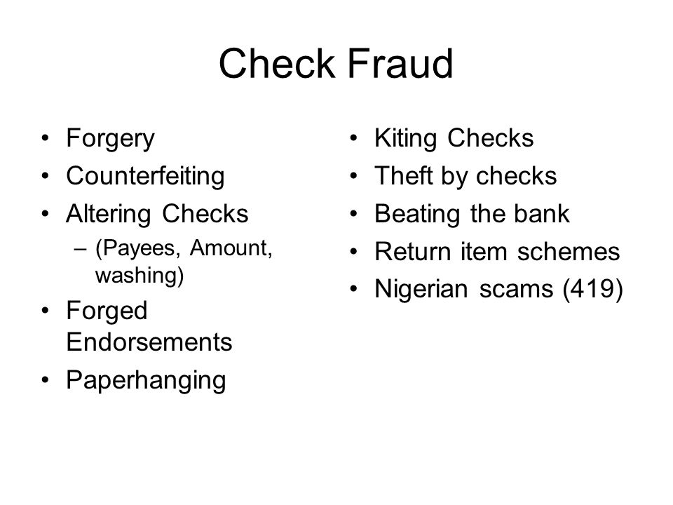 Check Fraud Forgery Counterfeiting Altering Checks Forged Endorsements