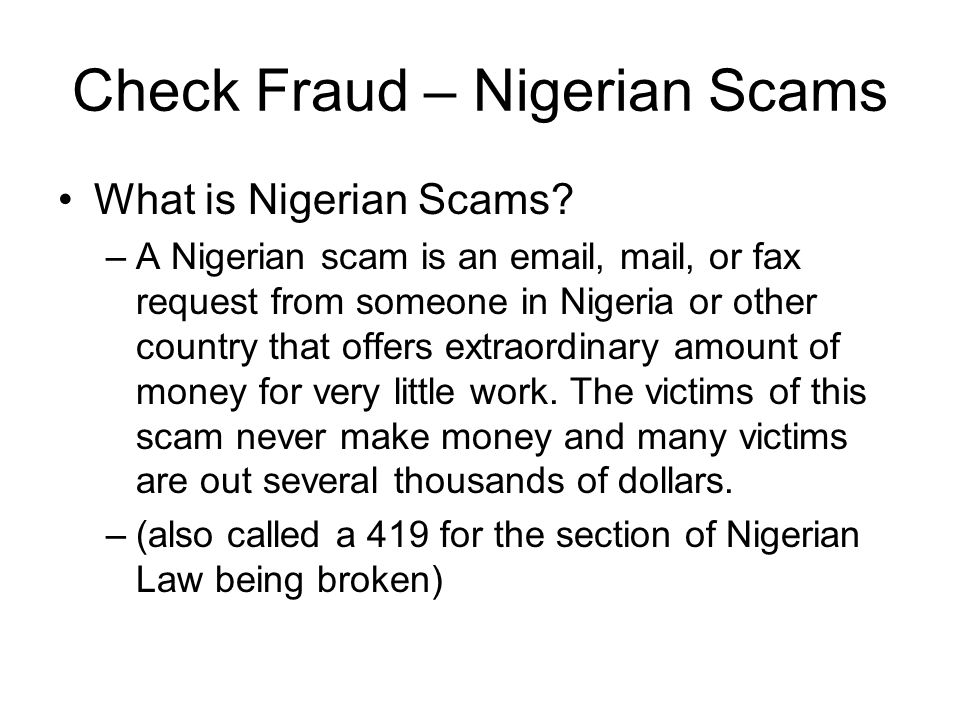Check Fraud – Nigerian Scams