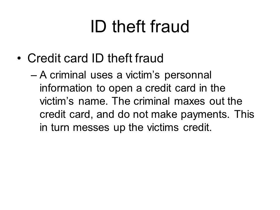 ID theft fraud Credit card ID theft fraud