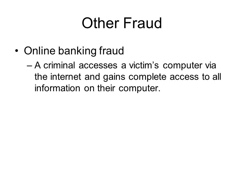 Other Fraud Online banking fraud