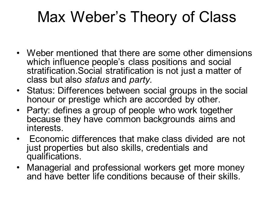 Max Weber's Theory of Class