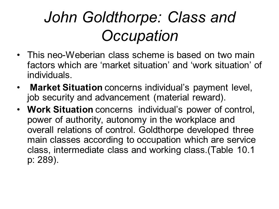 John Goldthorpe: Class and Occupation