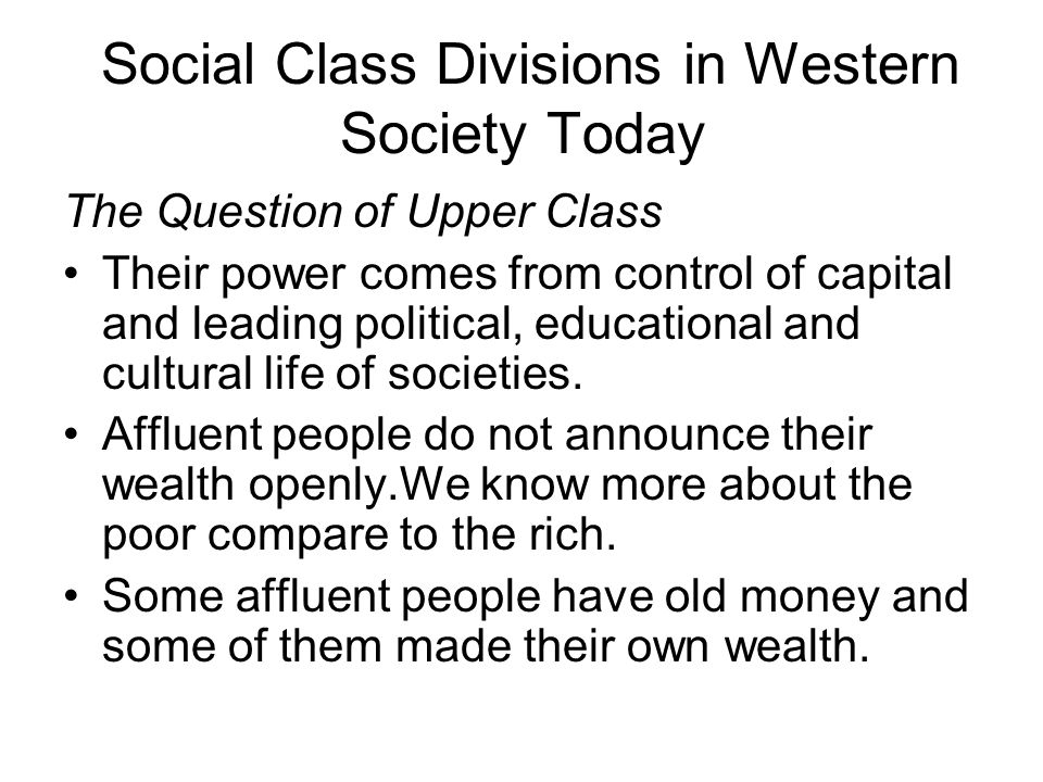 Social Class Divisions in Western Society Today