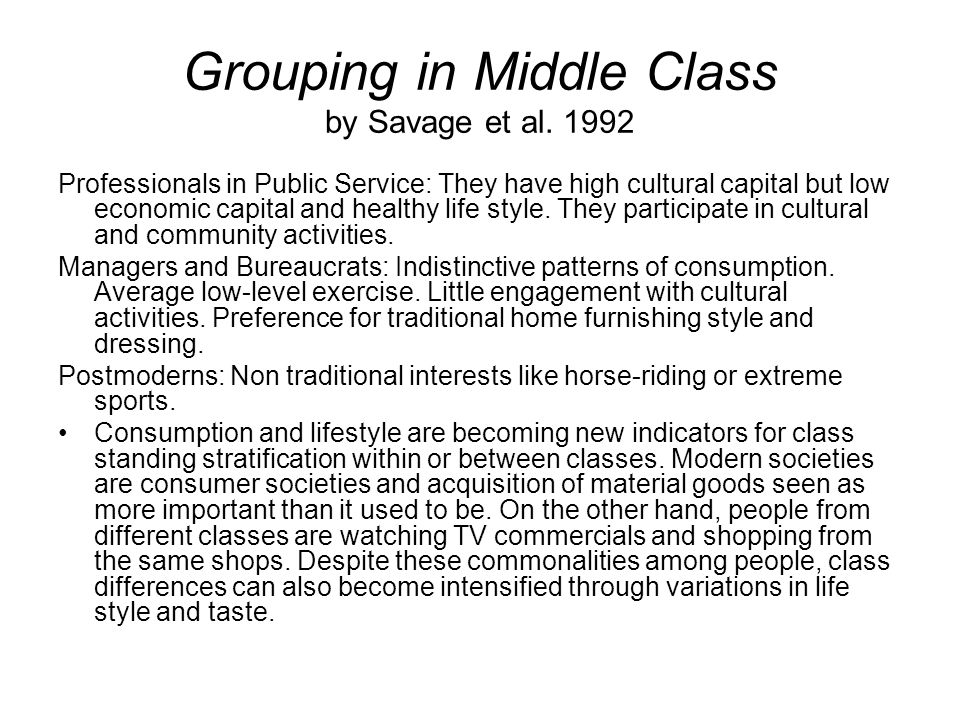 Grouping in Middle Class by Savage et al. 1992