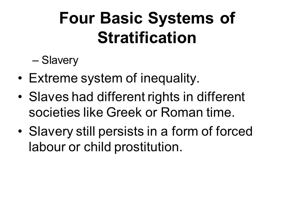 Four Basic Systems of Stratification