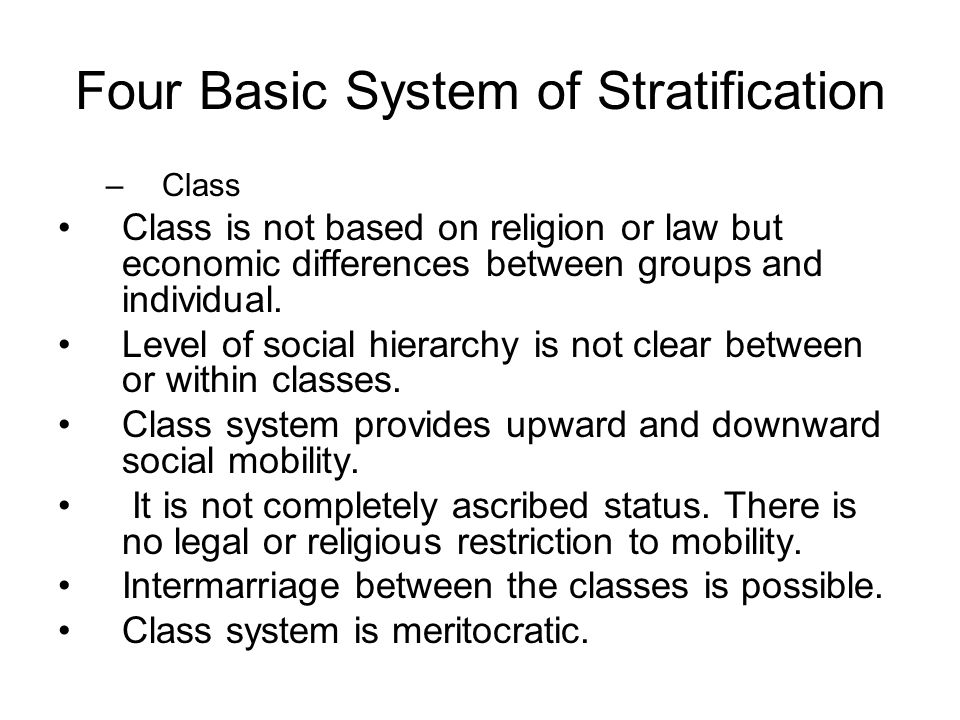 Four Basic System of Stratification