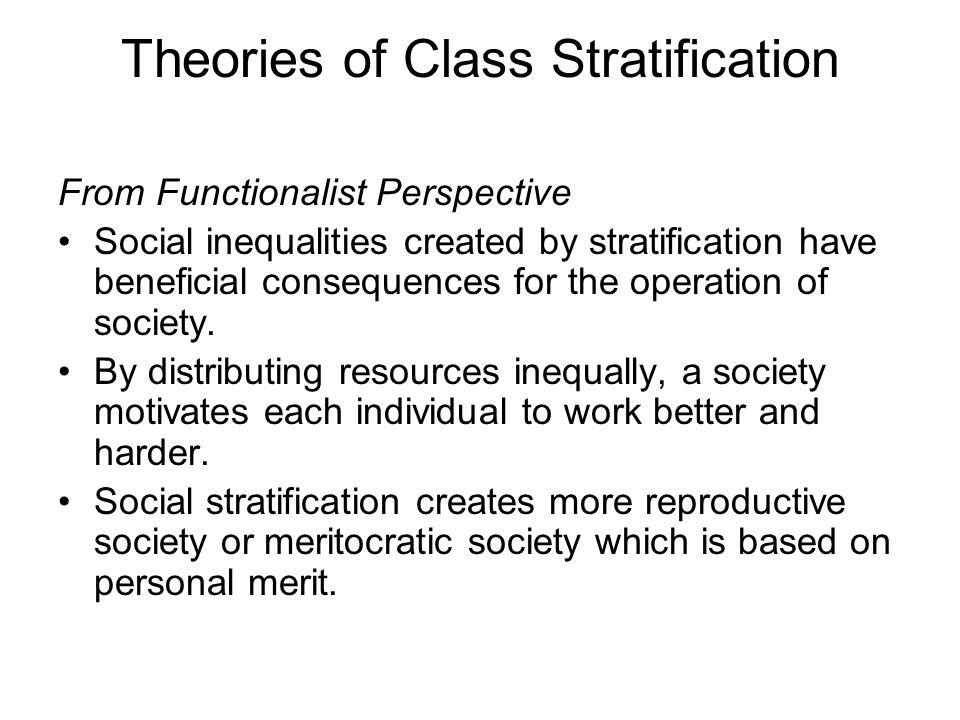 Theories of Class Stratification