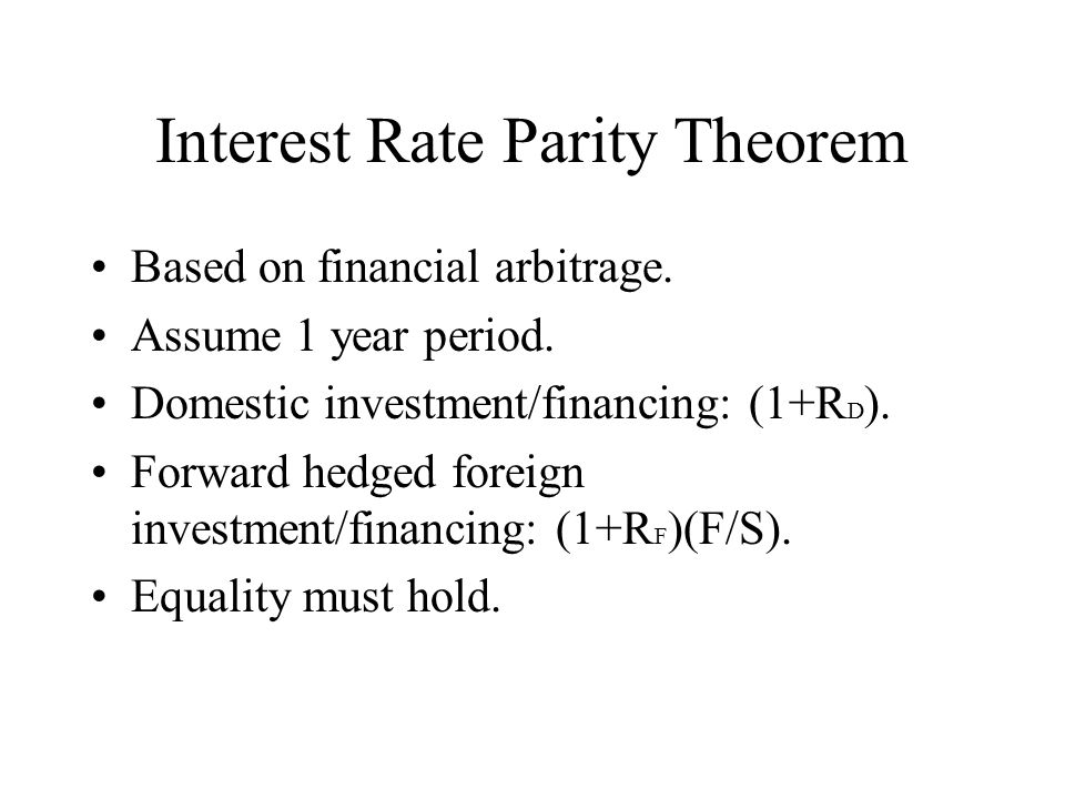 Interest Rate Parity Theorem