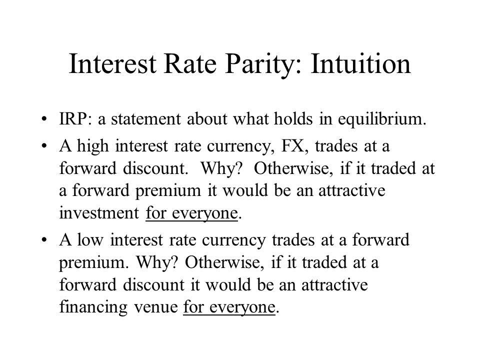 Interest Rate Parity: Intuition