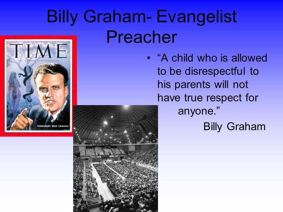 Billy Graham- Evangelist Preacher