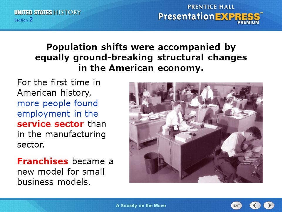 Population shifts were accompanied by equally ground-breaking structural changes in the American economy.