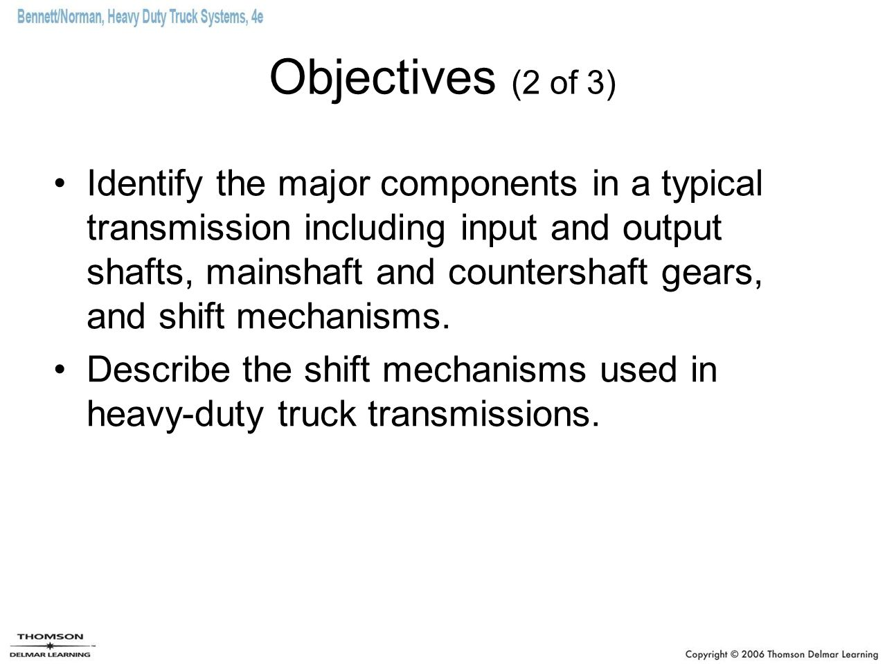 Objectives (2 of 3)