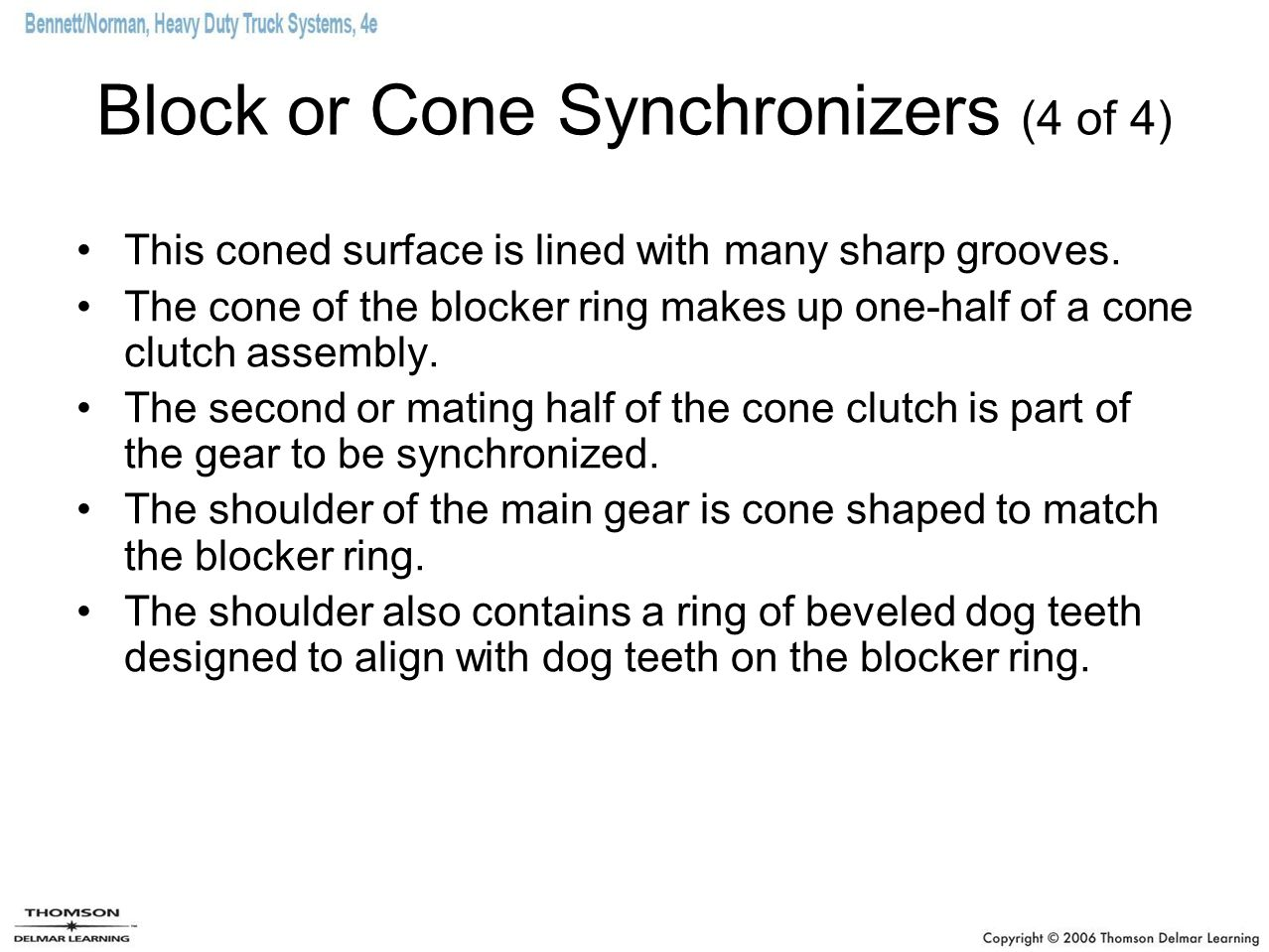 Block or Cone Synchronizers (4 of 4)