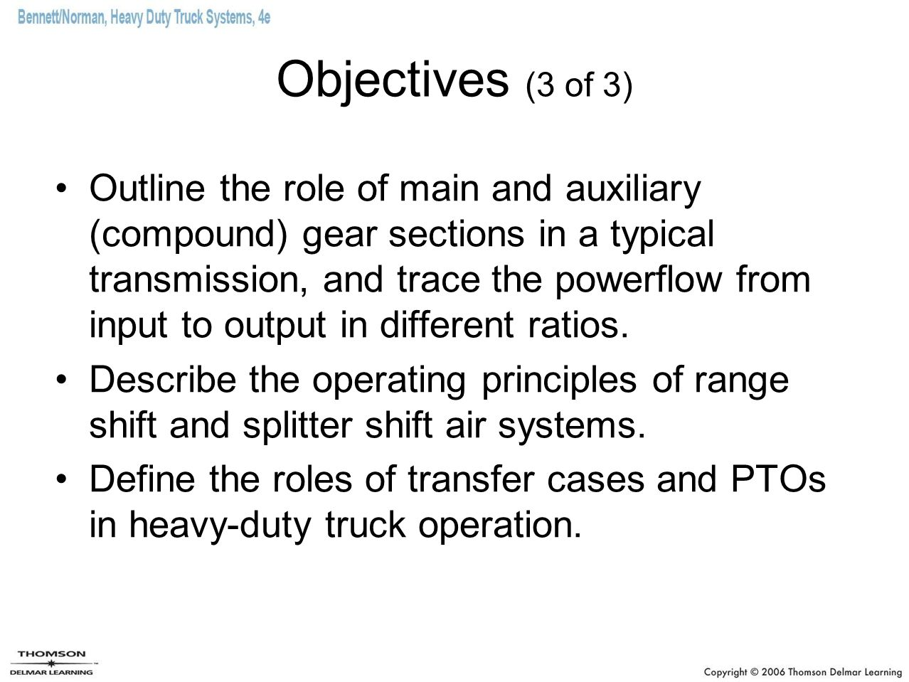 Objectives (3 of 3)