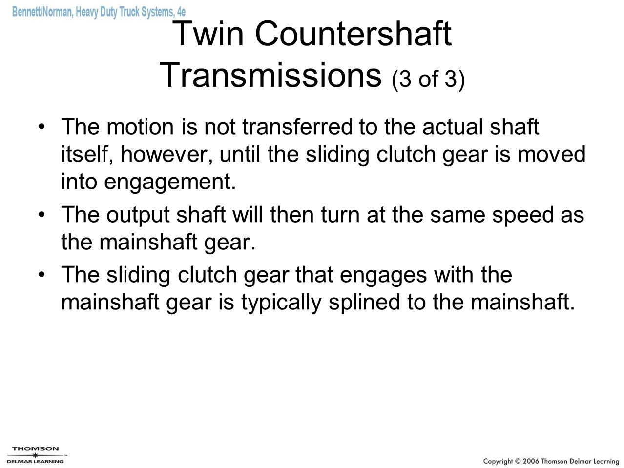 Twin Countershaft Transmissions (3 of 3)