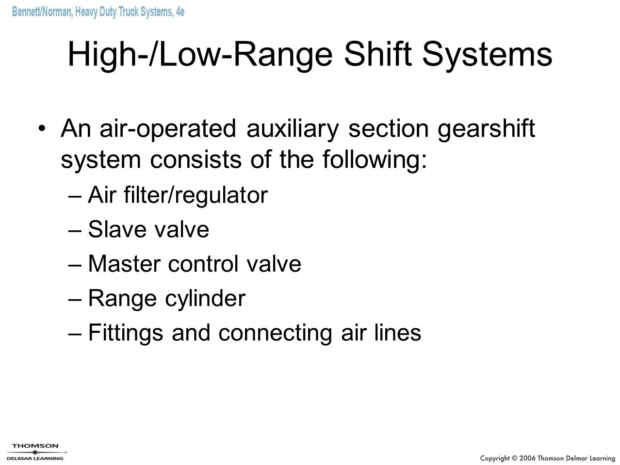 High-/Low-Range Shift Systems