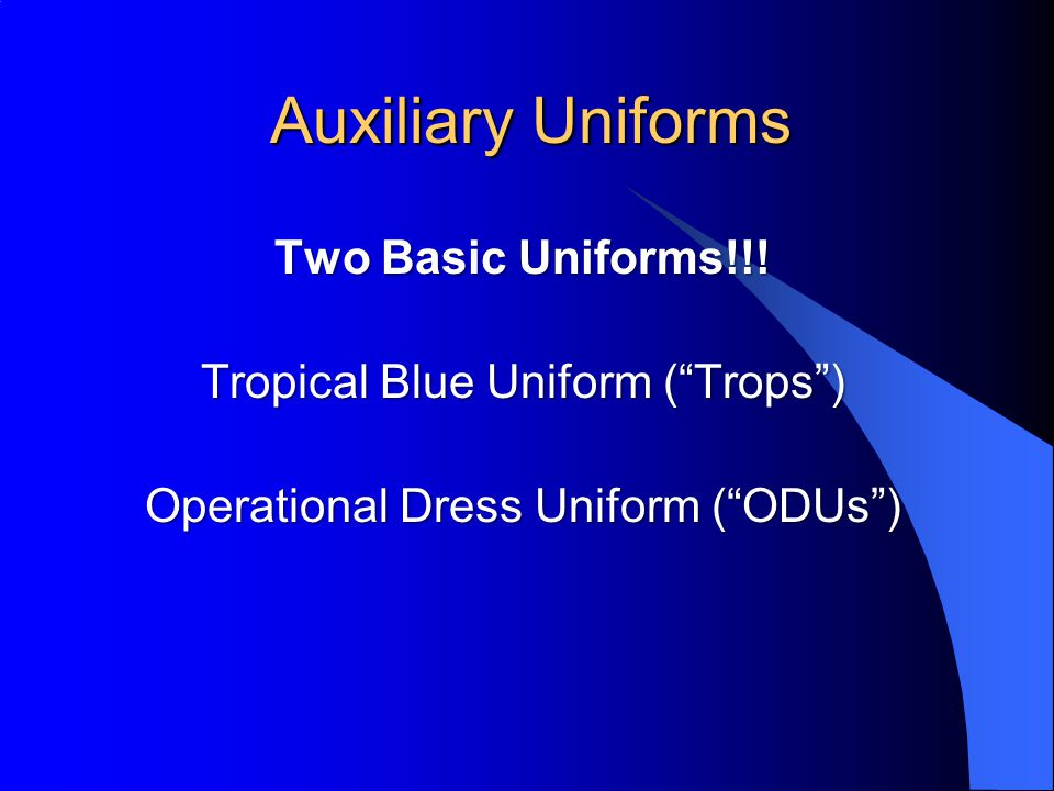 Auxiliary Uniforms Two Basic Uniforms!!!
