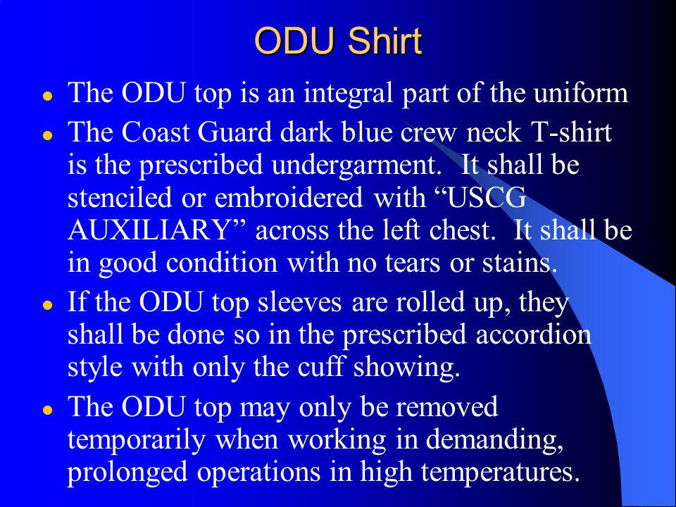 ODU Shirt The ODU top is an integral part of the uniform