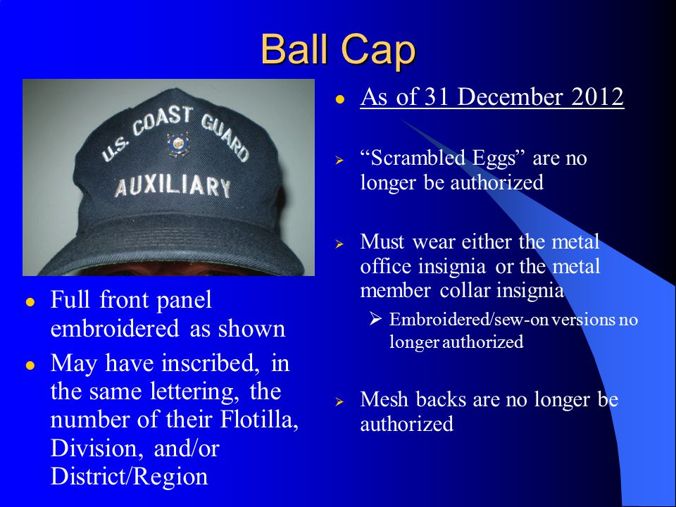 Ball Cap As of 31 December 2012 Full front panel embroidered as shown