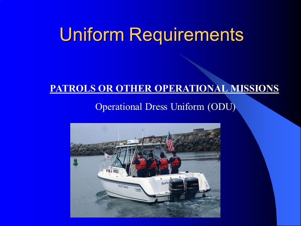 Uniform Requirements PATROLS OR OTHER OPERATIONAL MISSIONS