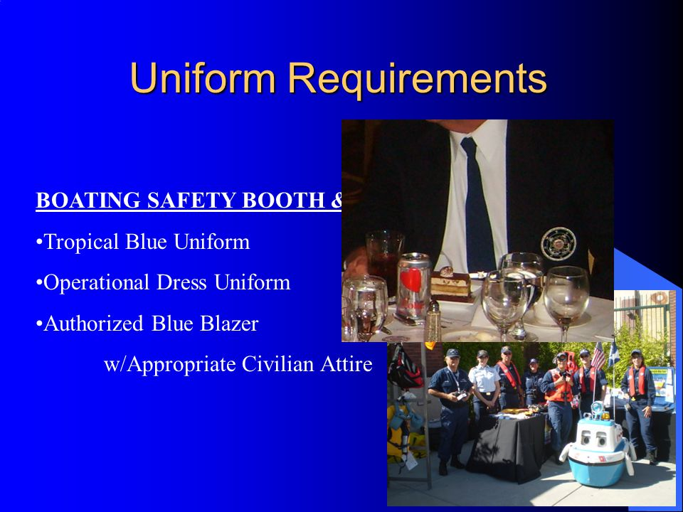 Uniform Requirements BOATING SAFETY BOOTH & OTHER PA FUNCTIONS