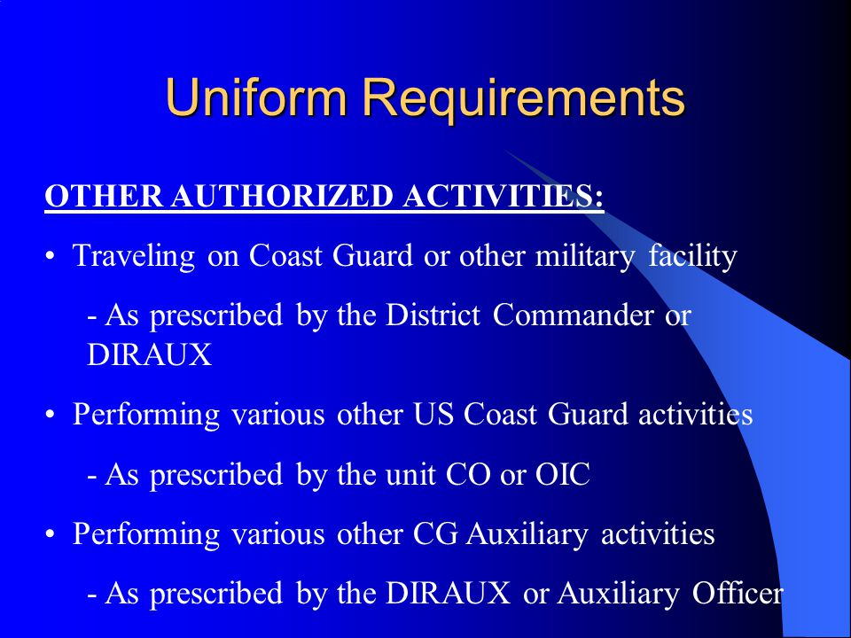 Uniform Requirements OTHER AUTHORIZED ACTIVITIES: