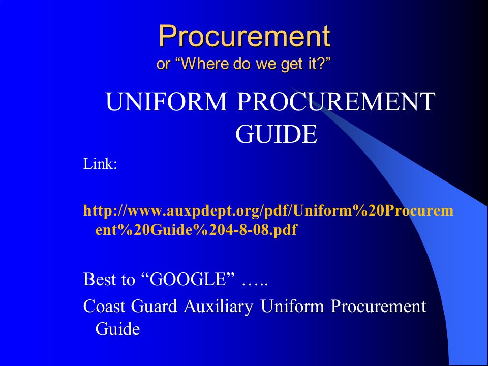 Procurement or Where do we get it