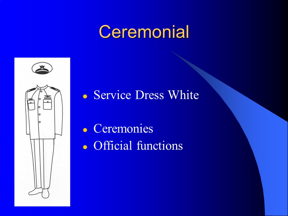 Ceremonial Service Dress White Ceremonies Official functions