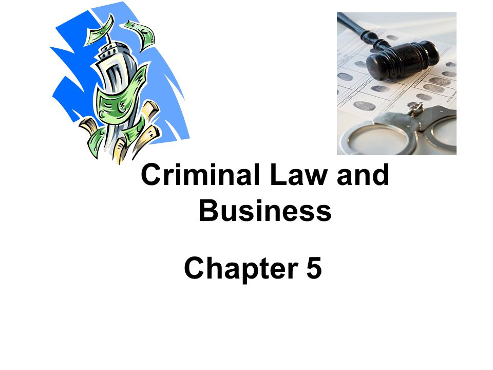 Criminal Law and Business