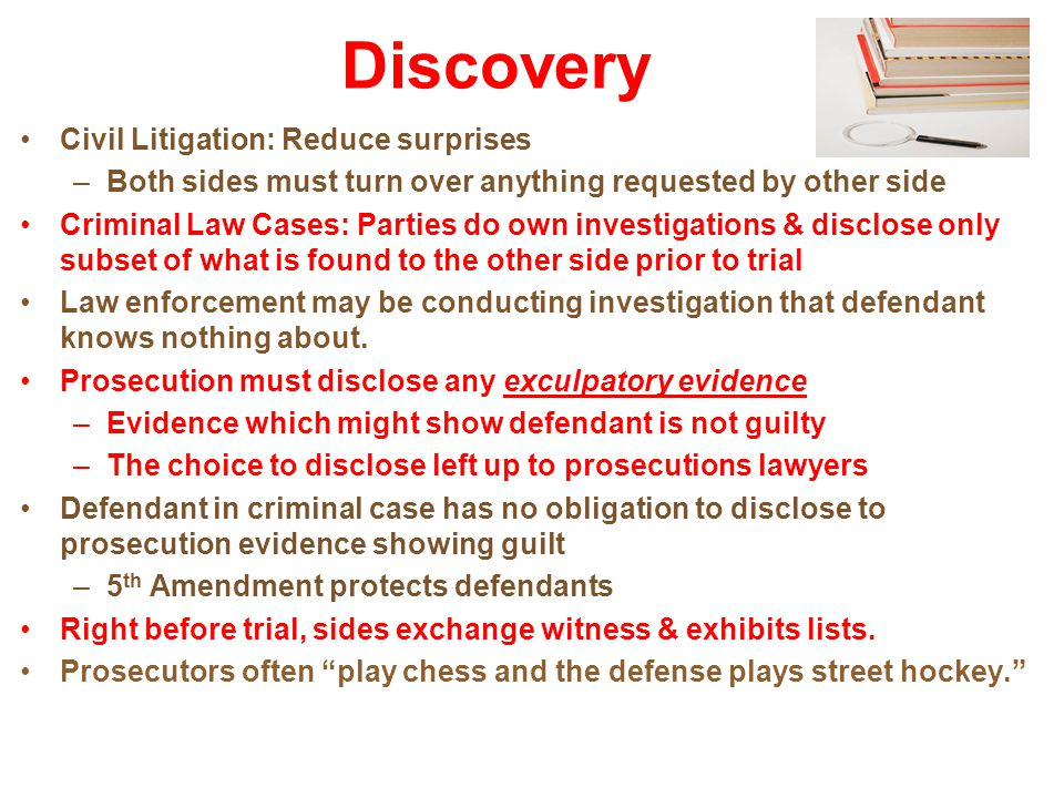Discovery Civil Litigation: Reduce surprises