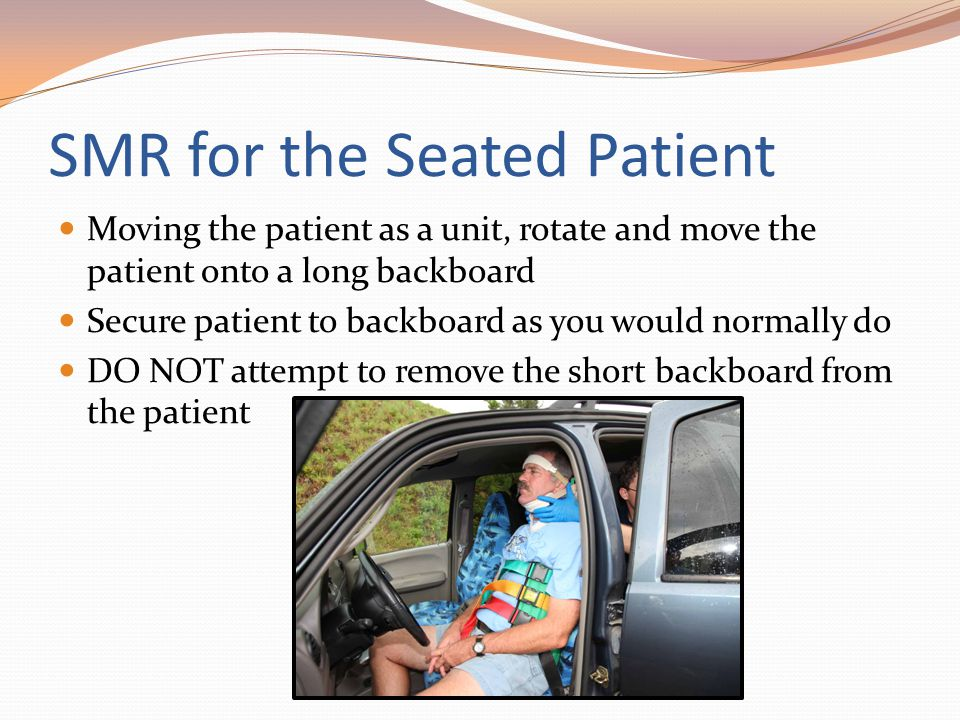 SMR for the Seated Patient
