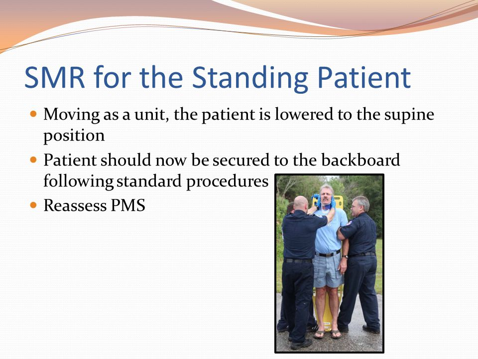 SMR for the Standing Patient